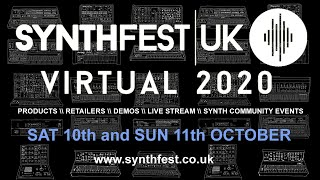 Synthfest UK Virtual Event - Sat 10th October - 2pm to 10pm UK