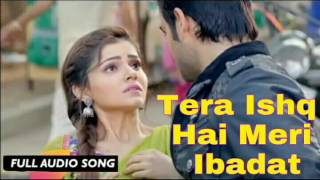 Tera Ishq Hai Meri Ibadat Full Audio Song | Harman & soumya | Shakti astitva ehsaas ki