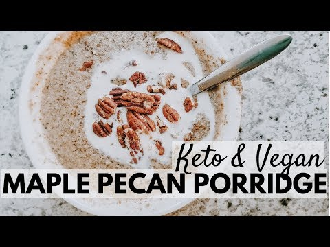 Maple Pecan Porridge | Keto & Vegan 2 MINUTE OATMEAL | Low Carb Breakfast Recipe