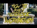How To Build A Motorcycle Workbench