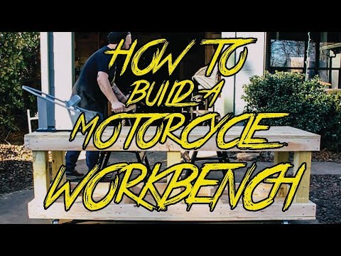 How To Build A Motorcycle Workbench (2019)