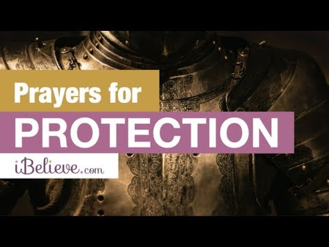 Powerful Prayers for Protection - Be Protected From Evil With the Grace of God