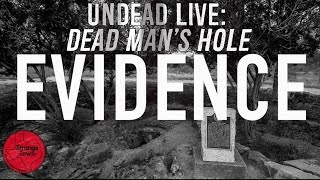 Strange Town: Undead Live - Dead Man's Hole Evidence