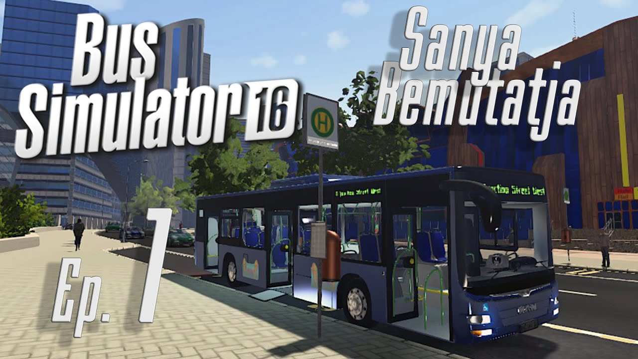 Download Bus Simulator 16. 1. rész A tutorial