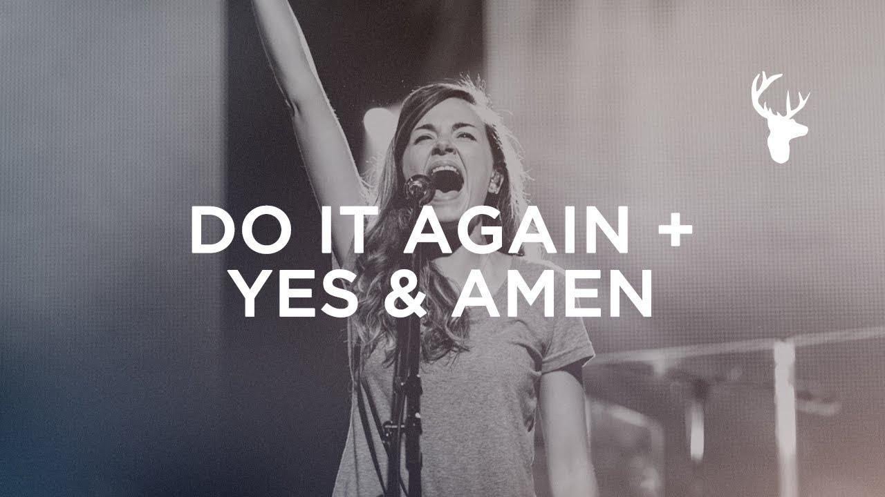 do-it-again-yes-and-amen-kristene-dimarco-bethel-worship-bethel-music