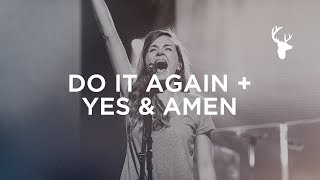 Do It Again + Yes and Amen - Kristene DiMarco | Bethel Worship