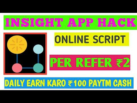 INSIGHT APP HACK || Online script / Refer Script _/Per Refer 2rs