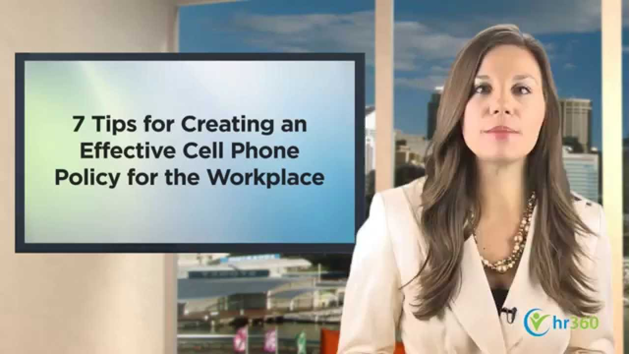7 tips for creating an effective cell phone policy for your workplace youtube