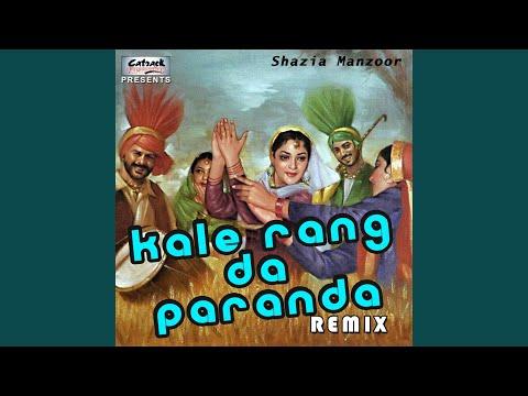 Kale Rang Da Paranda (Remix)