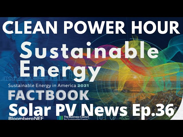 Sustainable Energy Fact Book 2021 | 400 kWh EV Truck | Germany 100% Clean | Clean Power Hour Ep36