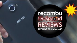aRCHOS 50 Helium 4G: 59-Second Review