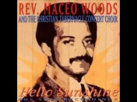 """Hello Sunshine"", Rev Maceo Woods"