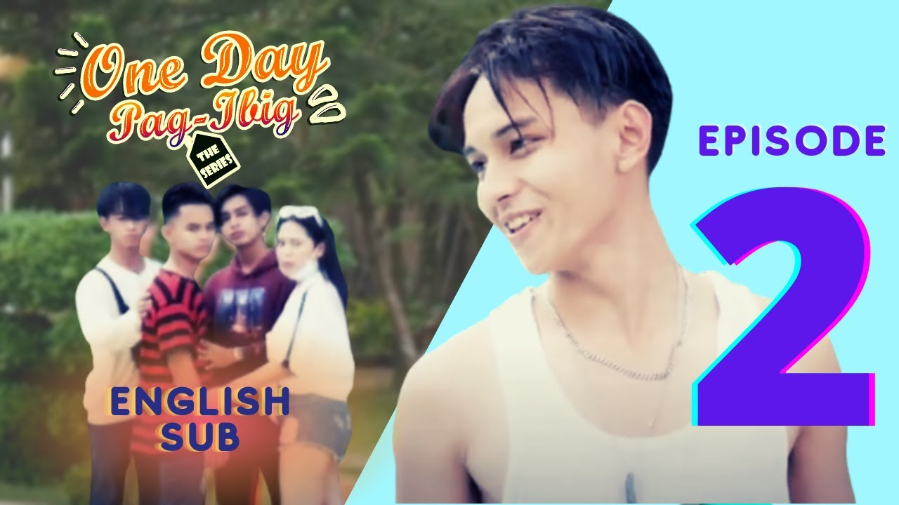 Download One Day Pag-ibig The Series | Episode 2 | English Sub BL Series (2021)