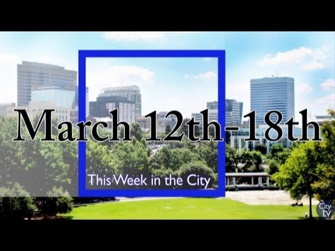 This Week in the City (Week of March 12th)