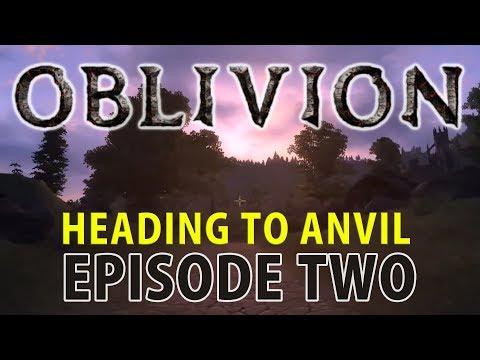 HEADING TO ANVIL - The Elder Scrolls IV Oblivion - Episode 2