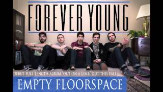 Forever Young- Empty Floorspace