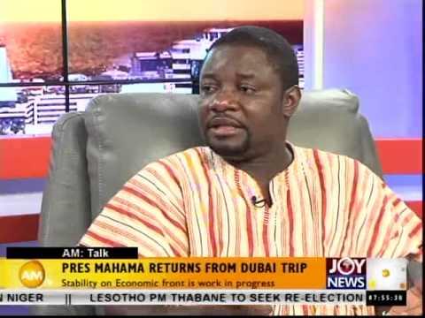 President Mahama returns from Dubai trip - AM Talk (6-10-14)