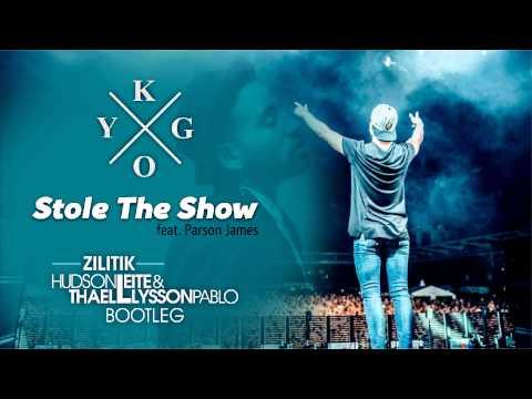 Kygo ft Parson James - Stole The Show Zilitik Hudson Leite & Thaellysson Pablo Bootleg