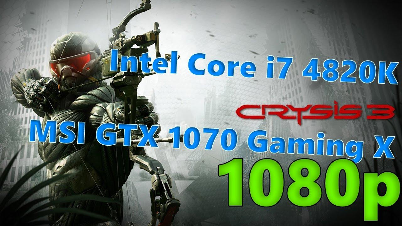Crysis 3 on Intel Core i7 4820K and MSI GTX 1070 Gaming X
