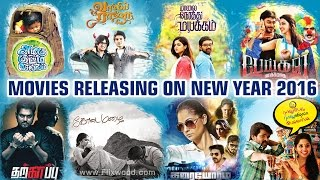 Tamil Movies Releasing On New Year 2016 | Flixwood