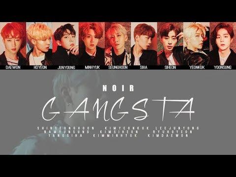 NOIR - GANGSTA MV + Lyrics Color Coded HanRomEng