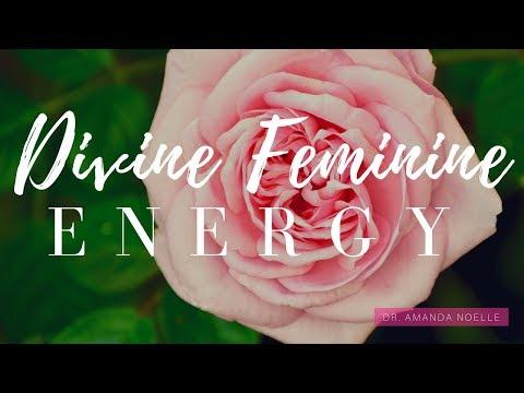 7 Aspects of the Sacred Feminine: What Is Divine Feminine Energy?