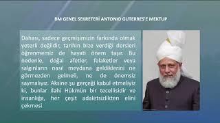 Hz. Mirza Masrur Ahmed'in Birleşmiş Milletler Genel Sekreteri Sayın Antonio Guterres'e mektubu