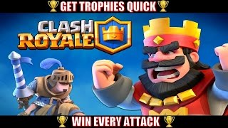 Clash Royale : How To Win Every Attack | GET TROPHIES FAST |