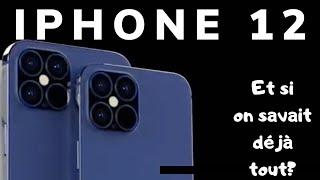 iPhone 12 :  Et si on savait déjà tout sur l'iPhone 12, iPhone 12 max, iPhone 12 Pro et 12 Pro max?