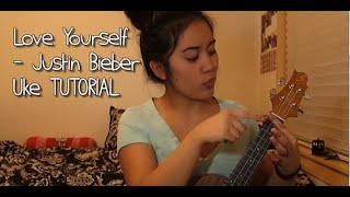 LOVE YOURSELF - JUSTIN BIEBER || UKULELE Easy Tutorial