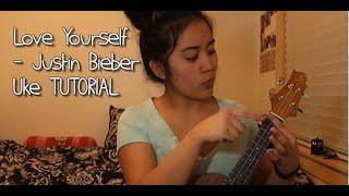 LOVE YOURSELF - JUSTIN BIEBER || UKULELE Easy Tutorial