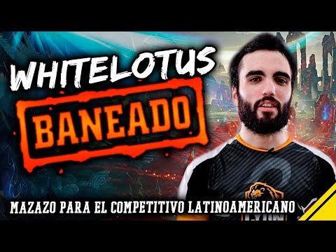 WHITELOTUS BANEADO POR RIOT | Noticias League Of Legends LoL