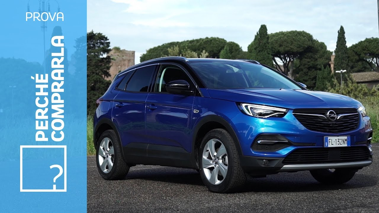 opel grandland x perch comprarla e perch no youtube