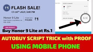 How to Buy HONOR 9 Lite at Rs.1 Sale using Mobile Phone | Autobuy Script Method