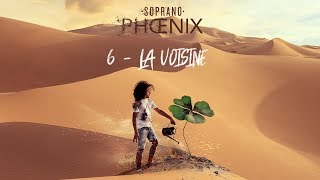 Soprano - Voisine (vidéo explication titre )
