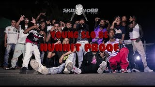 Young Slo-be - Hunnit Proof (official Music Video) Dir by SKIIIMOBB