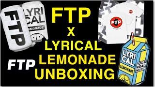 FTP x Lyrical Lemonade Unboxing