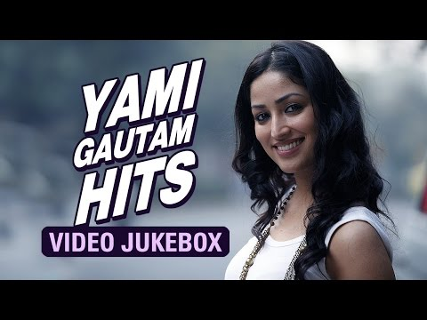 yami-gautam-hits-|-video-jukebox