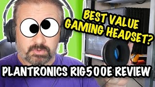 REVIEW - Best Value Gaming Headset? RIG 500 from Plantronics