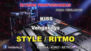 ♫ Ritmo / Style  - KISS - Vengaboys