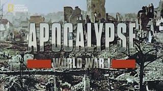 HD   Apocalipsis: La Primera Guerra Mundial - 4. Ira - 1080p