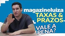 MAGAZINE LUIZA MARKETPLACE | Taxas e Prazos | Vale a pena?