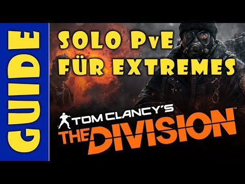 The Division - Solo Build PvE für extremes - Deutsch Guide - Lathan German