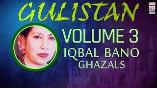 Gulistan Iqbal | Bano | Vol 3 | Audio Jukebox | Vocal | Ghazal