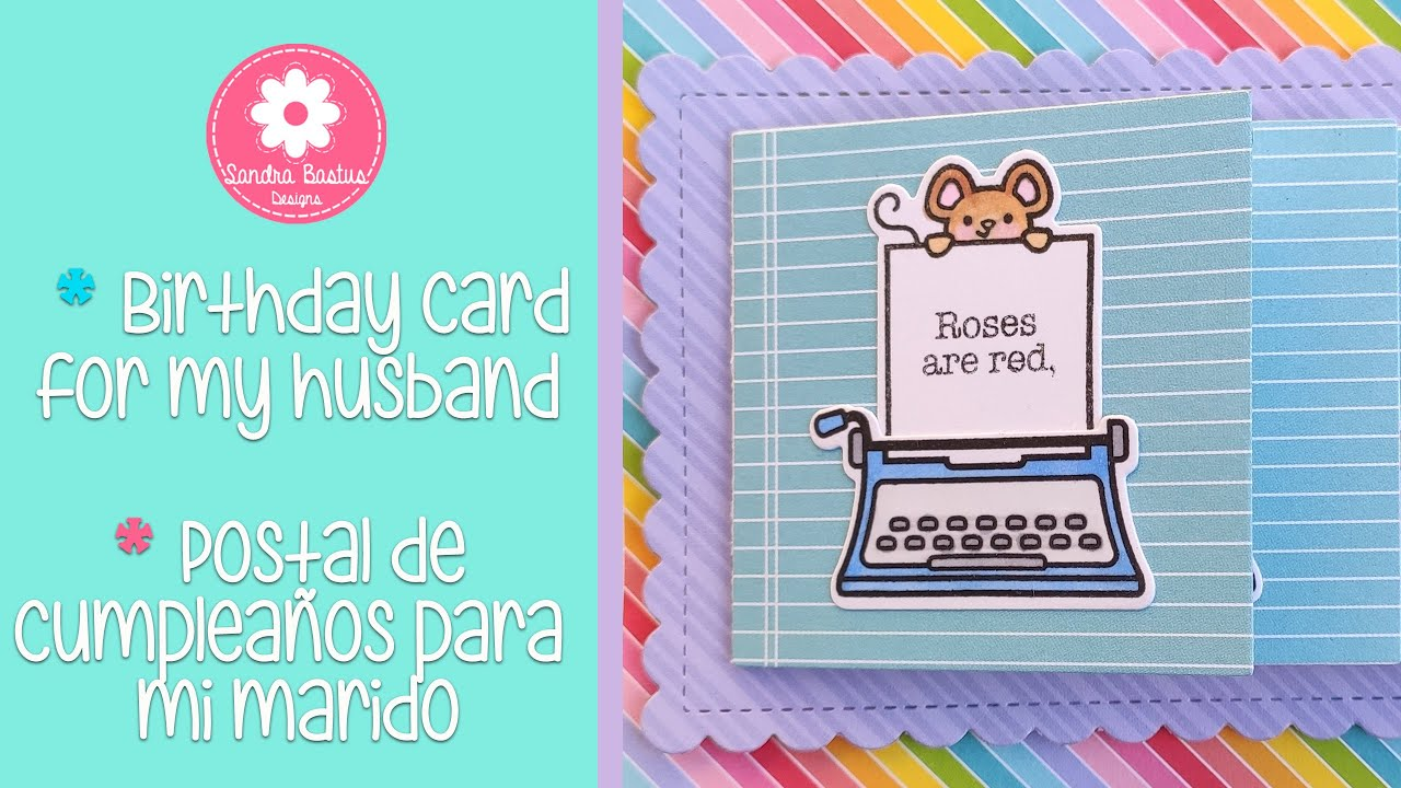 Birthday Card For My Husband Postal De Cumpleanos Para Mi Marido