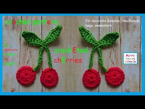 Diy How To Make Cherries In Crochet Pattern By Maricita Colours In
