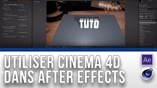 Tuto : Utiliser Cinema 4D dans After Effects (Cineware)