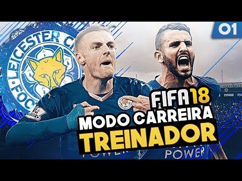 FIFA 18 MODO CARREIRA l Leicester #01: O Sonho ainda não acabou!