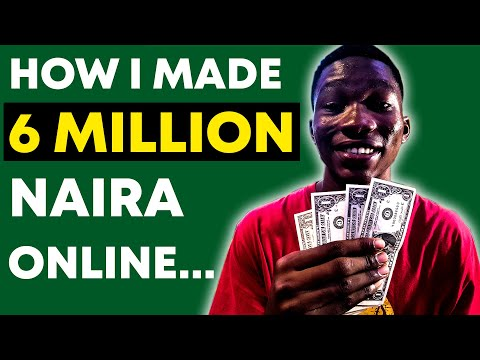 How To Make Money Online In Nigeria - (I Made 6.6 Million Naira) - Here's How...