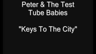 Watch Peter  The Test Tube Babies Keys To The City video